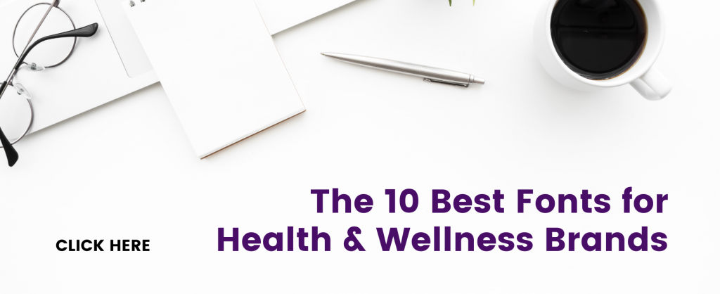 best fonts for health and wellness branding