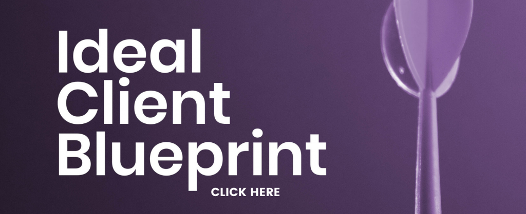 purple rectangle that says ideal client blueprint click here