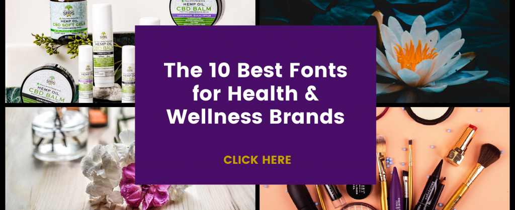 10 best fonts for health and wellness brands