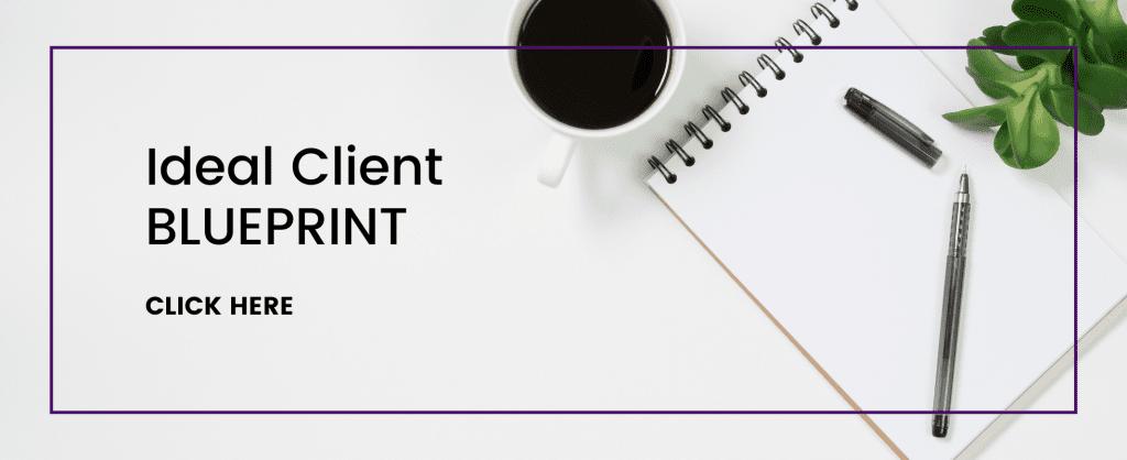 ideal client blueprint